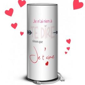 JE T'AIME - Lampe de Chevet 30 cm imprimée Déclaration d'Amour